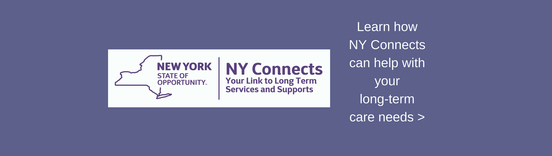 Learn how NY Connects can help with your long-term care needs