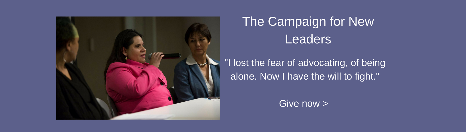 """Peer advocate Lilliete Lopez, who is blind, giving testimony at an event. Text reads: The Campaign for New Leaders. """"I lost the fear of advocating, of being alone. Now I have the will to fight."""" Give now. #CampaignForNewLeaders"""